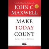 Spesifikasi Mic Publishing Buku Make Today Count John C Maxwell Lengkap