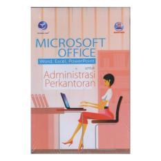 Toko Microsoft Office Word Excel Powerpoint Untuk Administrasi Perkantoran Terlengkap Jawa Tengah
