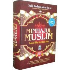 Darul Haq Minhajul Muslim Konsep Hidup Ideal Dalam Islam Original