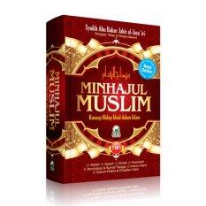 Minhajul Muslim Konsep Hidup Ideal Dalam Islam Diskon Akhir Tahun