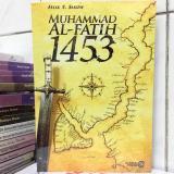 Toko Muhammad Al Fatih 1453 Original Felix Y Siauw Online Di Indonesia