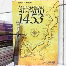 Beli Muhammad Al Fatih 1453 Original Felix Y Siauw Yang Bagus