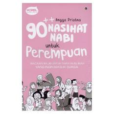 Diskon Novel 90 Nasihat Nabi Untuk Perempuan Wahyuqolbu Novel Indonesia