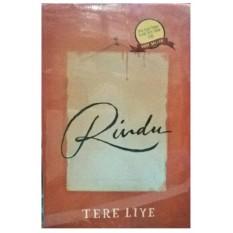 Tbij - Novel Rindu - Tere Liye - Republika By Tb Islam Jakarta.