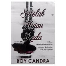 Beli Novel Setelah Hujan Reda Edisi Revisi Media Kita Novel