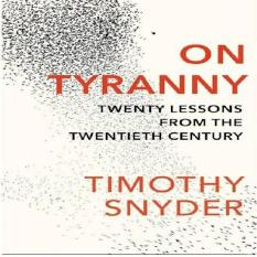On Tyranny: Twenty Lessons From The... (By Timothy Snyder) [Ebook]