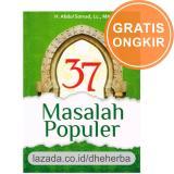 Toko Original 37 Masalah Populer Ustadz Abdul Somad Lc Ma Terlengkap