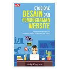 Otodidak Desain dan Pemrograman Website - Buku Komputer Jubilee Enterprise
