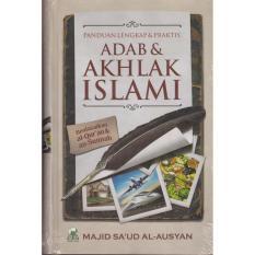 Jual Panduan Lengkap Dan Praktis Adab Dan Akhlak Islami Darul Haq Murah Jawa Barat