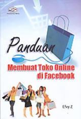 PANDUAN MEMBUAT TOKO ONLINE DI FACEBOOK - EFVY Z - BUKU KOMPUTER B59