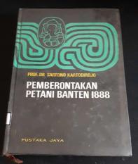 Pemberontakan Petani Banten 1888 - Sartono Kartodirdjo (LANGKA)
