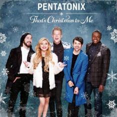 Diskon Pentatonix That S Christmas To Me Sony Music