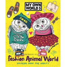 Renebook - Fashion Animal World (My Own World 5): Coloring Book for Adults - Soft Cover