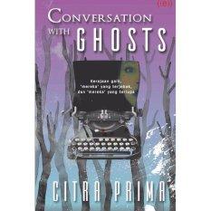 Diskon Republik Fiksi Novel Conversation With Ghosts
