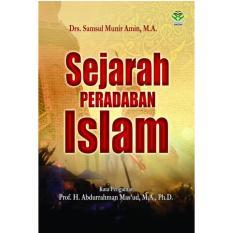 Harga Sejarah Peradaban Islam Drs Samsul Munir Amin Ma Termahal