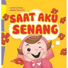 Seri Anak Hebat: Saat Aku Senang (Board Book)