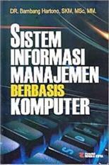 SISTEM INFORMASI MANAJEMEN BERBASIS KOMPUTER - BAMBANG HARTONO - BUKU
