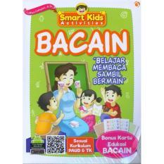Smart Kids Activities Bacain [ Bonus Kartu Edukasi BACAIN ] - Buku Pendidikan Anak TK & PAUD