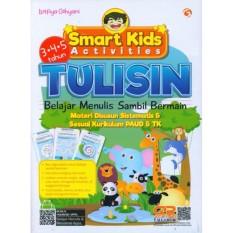 Smart Kids Activities : Tulisan Belajar Menulis sambil Bermain - Buku Belajar TK & PAUD