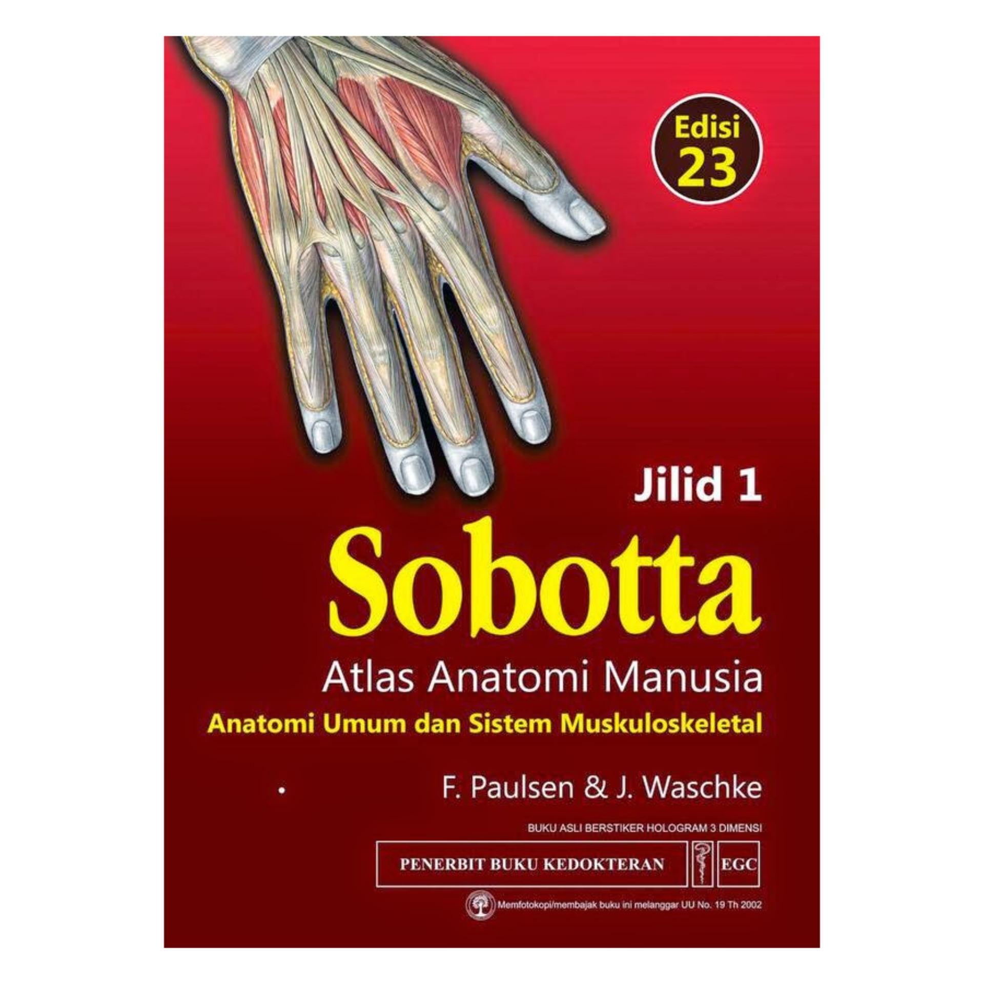 Sobotta Atlas Anatomi Manusia (Anatomi Umum dan Sistem Muskuloskeletal)