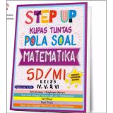 Harga Step Up Kupas Tuntas Pola Soal Matematika Sd Mi Kelas Iv V Vi Mizan Baru