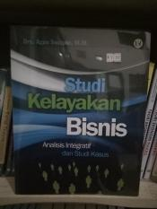 Studi Kelayakan Bisnis - Agus Sucipto By Metro Bookstore Malang