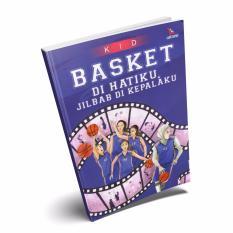 Suka Buku - Basket di hatiku, Jilbab di kepalaku