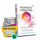 Promo Suka Buku Prophetic Parenting Kitab Terlengkap Mendidik Anak Sejak Kandungan Hingga Besar Di Dki Jakarta