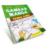 Harga Suka Buku Trik Cerdas Gambar Manga Tanpa Guru Suka Buku Original