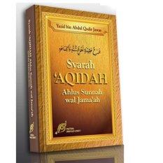 Beli Syarah Aqidah Ahlus Sunnah Wal Jamaah Online Terpercaya