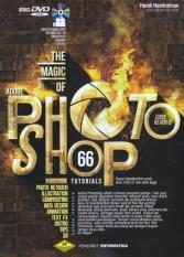 THE MAGIC OF ADOBE PHOTOSHOP - EDISI REVISI 2 - HENDI HENDRATMAN - BU