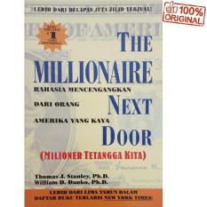 Beli The Millionaire Next Door Milioner Tetangga Kita Thomas J Stanley William D Danko Terbaru