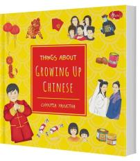 THINGS ABOUT GROWING UP CHINESE - CHYNTIA YANETHA