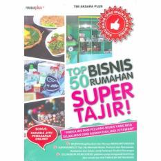 Top 50 Bisnis Rumahan Super Tajir