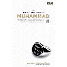 Turos Pustaka - Mukjizat-Mukjizat Nabi Muhammad (Buku Agama Islam) - Soft Cover