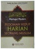 Ummul Qura Minhajul Muslim Pedoman Hidup Harian Seorang Muslim Ummul Qura Diskon 50