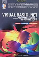 VISUAL BASIC.NET - MEMBUAT APLIKASI DATABASE DAN PROGRAM KREATIF - RE
