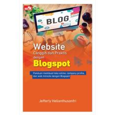 Website Canggih dan Praktis dengan Blogspot - Buku Komputer Jefferly Helianthusonfri