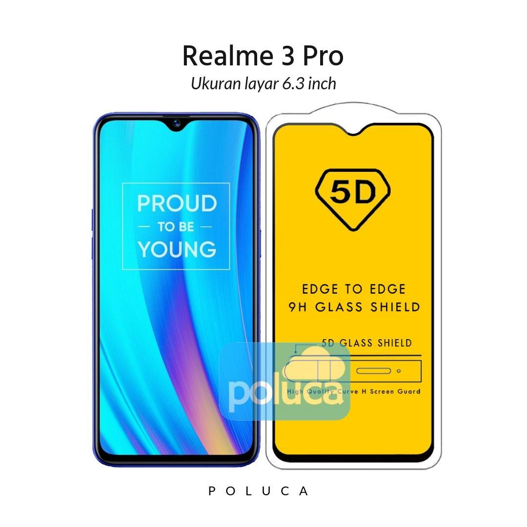 Poluca 5D 6D 9D Full Cover Tempered Glass Oppo Realme 3 Pro ( 6.3 inch ) Full Lem Anti Pelangi - Hitam