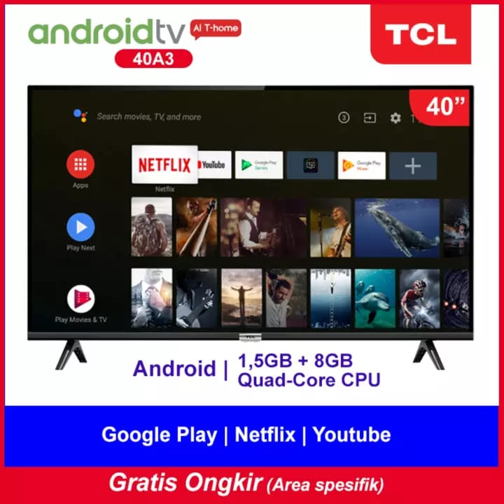 TCL 40 inch Google Certified Android TV - Smart Full HD LED TV - WiFi - Google Voice - HDMI//USB - AI - Dolby Sound (model 40A3) - GRATIS ONGKIR