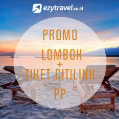 Promo Lombok + Ticket PP Citilink