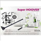 Promo Bolde Super Hoover Vacuum Cleaner Alat Penyedot Vacum Vakum Debu Abu Putih Hijau Di Banten