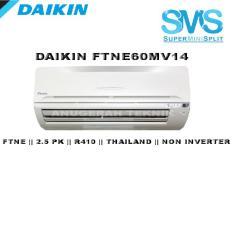 Daikin AC Split 2,5 PK Superminisplit Thailand R410 Non Inverter - FTNE60MV14