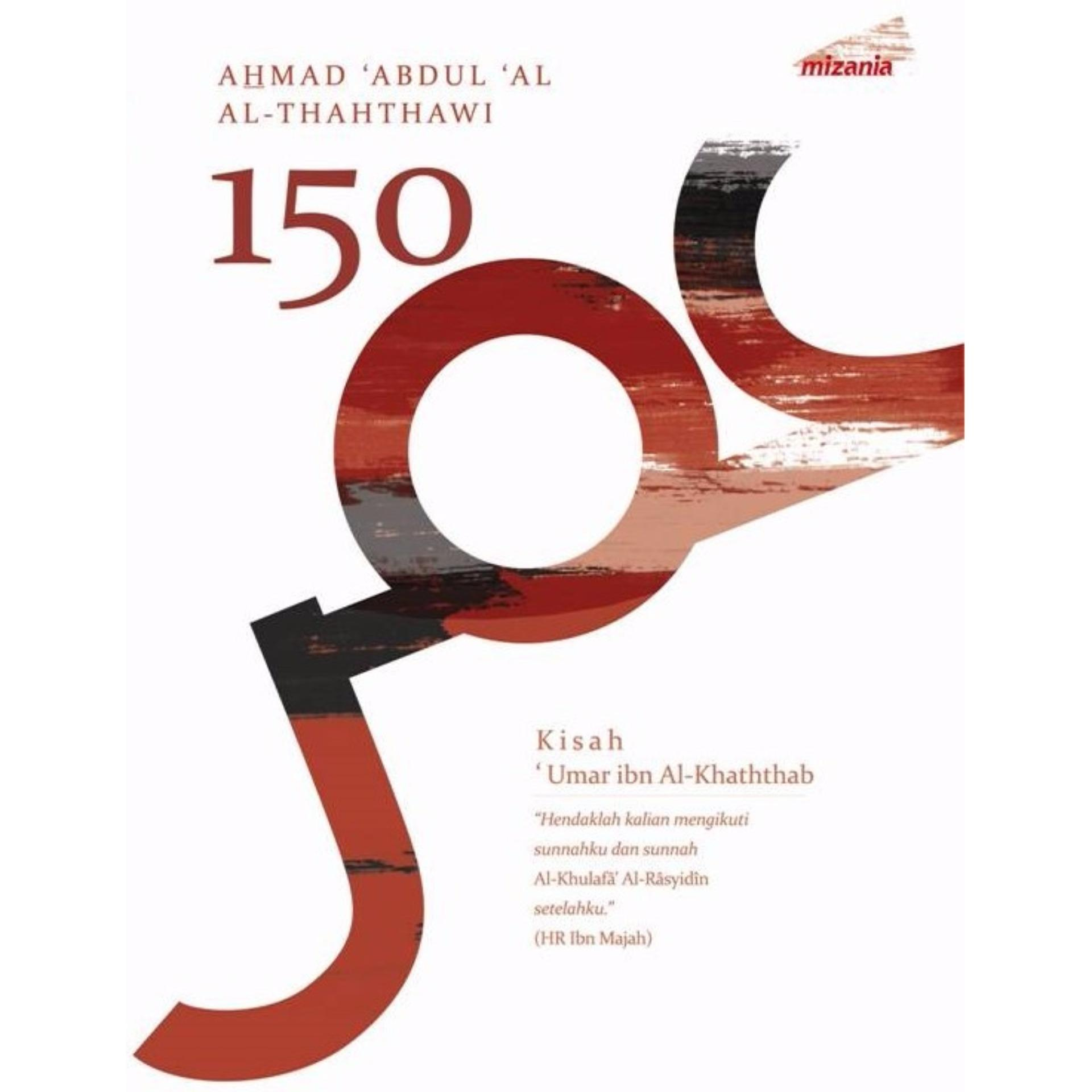 Daftar Harga 150 Kisah Umar Ibn Al Khaththab Mizan