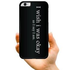 2017 Baru Fashion Hot Sale Style Aku Berharap Aku Oke Creative Pola Hard Plastik Phone Case untuk Apple IPhone 7 Plus (Multicolor) -Intl