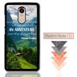Spesifikasi Adventure Never Let Go Of Your Dream Y2394 Xiaomi Redmi Note 4 Note 4X Custom Case Yg Baik