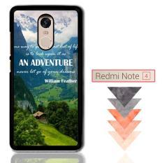 Spesifikasi Adventure Never Let Go Of Your Dream Y2394 Xiaomi Redmi Note 4 Note 4X Custom Case Beserta Harganya