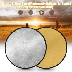 Review Andoer 24 60 Cm Portable Dapat Dilipat Cahaya Reflector Photography Reflector Emas Dan Perak 2 In 1 Untuk Potret Fotografi Live Streaming Intl Di Hong Kong Sar Tiongkok