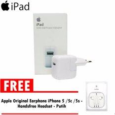 Apple Charger iPad 10W for iPad /iPad 2 /iPad 3(ORIGINAL) Loose Pack Free Original Earphone iPhone