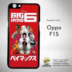 Big Hero 6 1 Casing Custom Hardcase Oppo F1S Case Cover